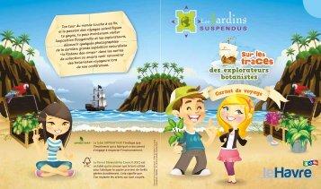 Sur les traces des explorateurs botanistes - Le Havre