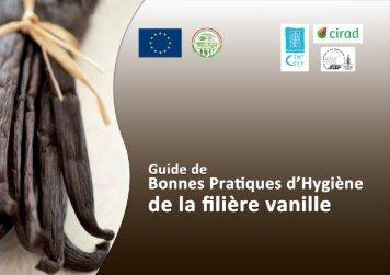 Guide de Bonnes Pratiques d'Hygiène de la filière vanille - Centre ...