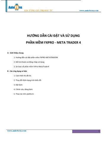 hướng dẫn cài đặt và sử dụng phần mềm fxpro - meta ... - Autofxvn