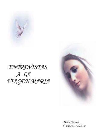 ENTREVISTAS A LA VIRGEN MARIA - Autores Catolicos