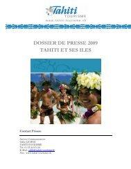 DOSSIER DE PRESSE 2009 TAHITI ET SES ILES - Tahiti tourisme