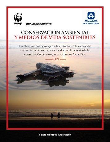 CONSERVACIóN AMBIENTAL Y MEDIOS DE VIDA ... - WWF