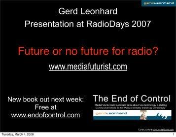 Gerd Leonhard, MediaFuturist www.mediafuturist.com www ...
