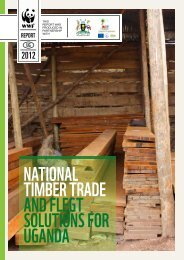 NatioNal timber trade aNd FleGt SolutioNS For uGaNda - WWF
