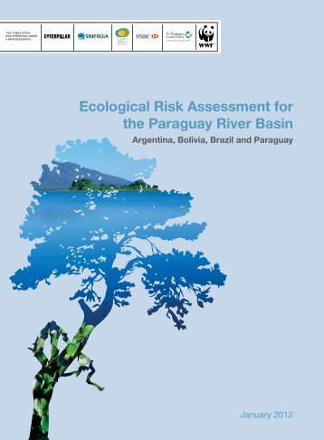 Ecological Risk Assessment for the Paraguay River Basin - WWF