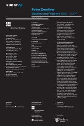 KUB 07.03 Peter Zumthor Bauten und Projekte 1986 n 2007