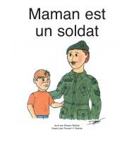 Maman est un soldat
