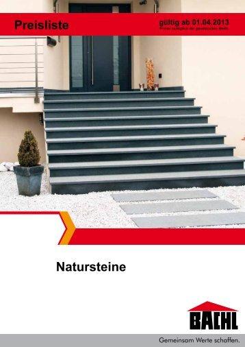 Preisliste Naturstein 2013 - Karl Bachl GmbH & Co KG