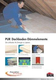 PUR Dachboden-Dämmelemente.qxp - Karl Bachl GmbH & Co KG