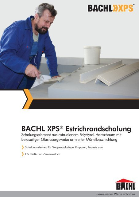 Bachl Xps Estrichrandschalung Karl Bachl Gmbh Co Kg