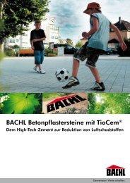 BACHL Betonpflastersteine mit TioCem® - Karl Bachl GmbH & Co KG