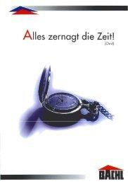 A||es zernogt die Zeit! - Karl Bachl GmbH & Co KG