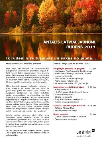 ANTALIS LATVIJA JAUNUMI RUDENS 2011 Ik rudeni viss turpinās ...