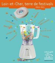 Loir-et-Cher, terre de festivals (3,59 Mo) - Culture 41