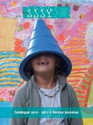 Catalogue 2010 - 2011 • Service Jeunesse - JJJY