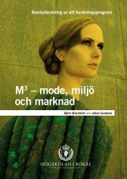 M3 – mode, miljö och marknad - BADA - Högskolan i Borås