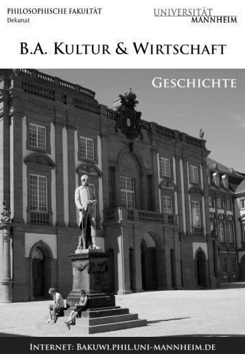 Geschichte - Bachelor Kultur und Wirtschaft - Universität Mannheim