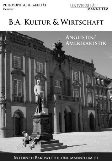 Anglistik - Bachelor Kultur und Wirtschaft - Universität Mannheim