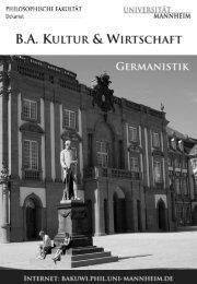Germanistik - Bachelor Kultur und Wirtschaft - Universität Mannheim