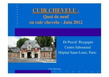 CUIR CHEVELU : - Centre de santé Sabouraud