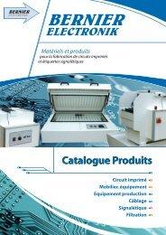Catalogue Produits Catalogue Produits - Bernier Electronik