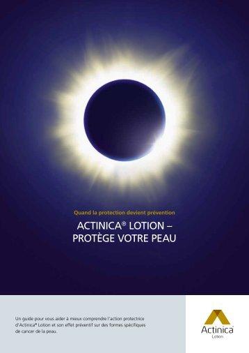 ActinicA® Lotion – PRotÈGE VotRE PEAU
