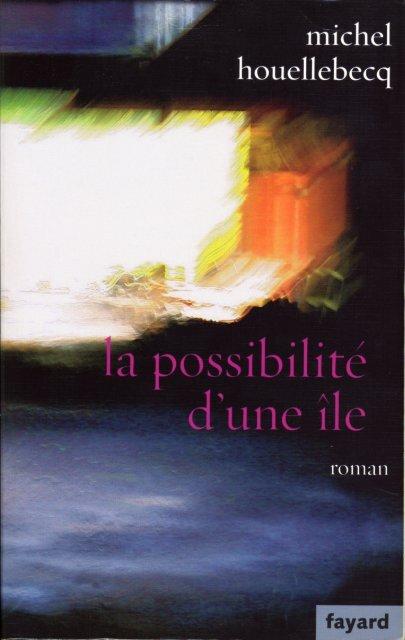 D'une Ile La Possibilité Michel pdf Houellebecq eCoWBrdx