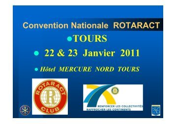 TOURS 22 & 23 Janvier 2011 - Rotaract France