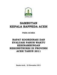 Sambutan Ka.Bappeda Rakor Paruh Waktu ... - BAPPEDA Aceh