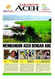 Tabloid Edisi 13 Agustus 2011 - BAPPEDA Aceh - Pemerintah Aceh