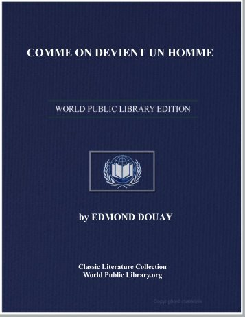 COMME ON DEVIENT UN HOMME - World eBook Library