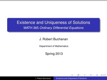 Existence and Uniqueness of Solutions - MATH 365 Ordinary ...