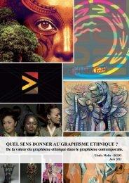 Quel sens donner au Graphisme ethniQue ? - graphic design