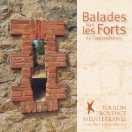 Balades dans les Forts de l'agglomération - visitVar.fr