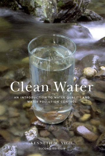 Clean Water : An Introduction to Water Quality and Water Pollution ...