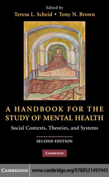 A Handbook for the Study of Mental Health: Social Contexts ...