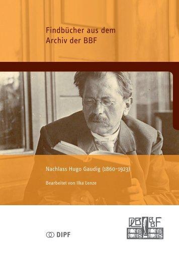 """Findbuch """"Nachlass Hugo Gaudig"""" - Bibliothek für ..."""