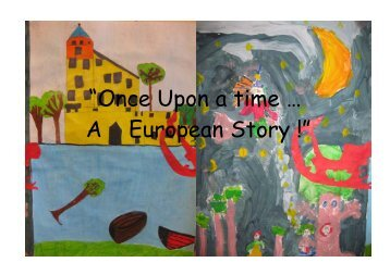 """Once Upon a time … A European Story !"" - Grundschule I - Beeskow"