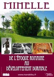 Minelle : De l'époque Romaine au développement durable