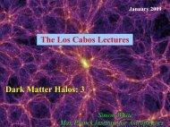 Dark Matter Halos: 3 The Los Cabos Lectures