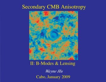 Secondary CMB Anisotropy - Wayne Hu's Tutorials