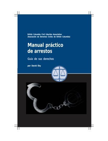 de arrestos Manual práctico - BC Civil Liberties Association