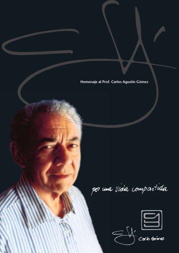 Homenaje al Prof. Carlos Agustín Gómez - Universidad Nacional de ...