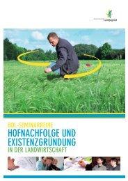 hofnachfoLge unD exiStenzgrunDung - Landwirtschaftliche ...