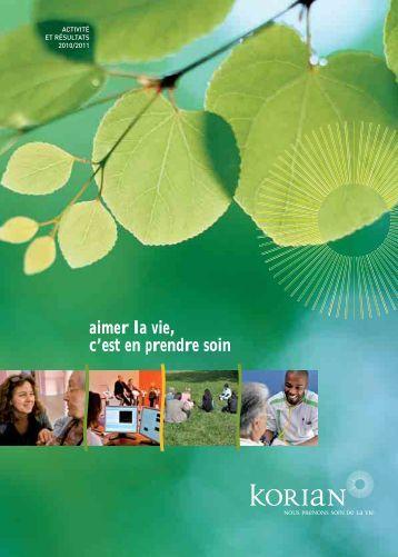 Rapport d'activité et résultats 2010/2011 - Korian