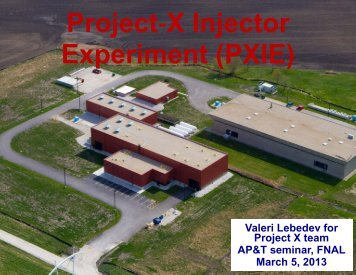 Project X Injector Experiment (PXIE) - Fermilab