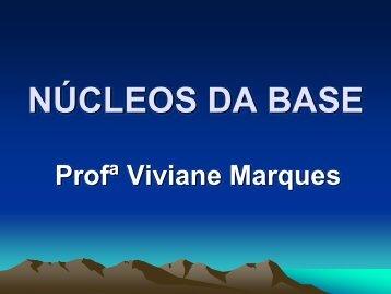 NÚCLEOS DA BASE - VivianeMarques.com.br