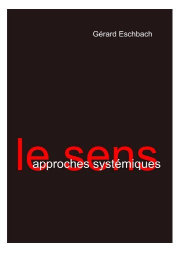 Le Sens - approches systémiques - Gerard Eschbach