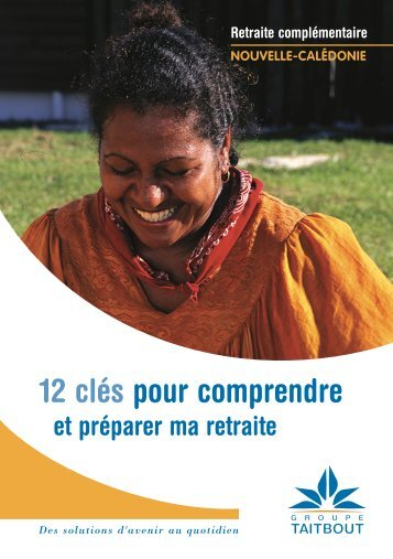 le Guide 12 clés pour comprendre ma retraite - Novalis Taitbout