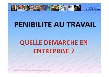 PENIBILITE AU TRAVAIL- Quelle démarche en entreprise - AISMT13